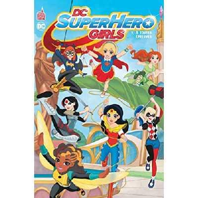 DC SUPER HERO GIRLS - Tome 1