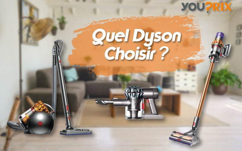 Quel dyson choisir